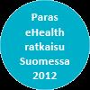 Paras eHealth ratkaisu Suomessa 2012